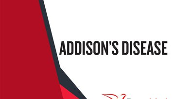 Addison's Disease.