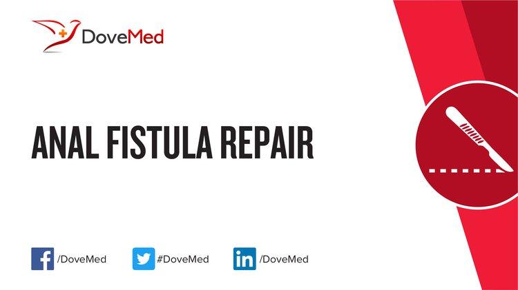 Have won Anal fistula surgery
