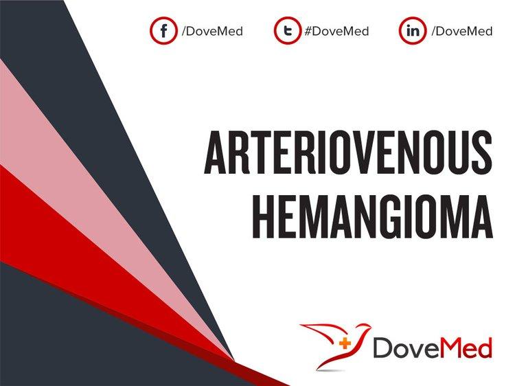 arteriovenous hemangioma avh