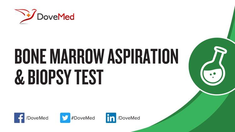 Bone Marrow Aspiration Biopsy Test