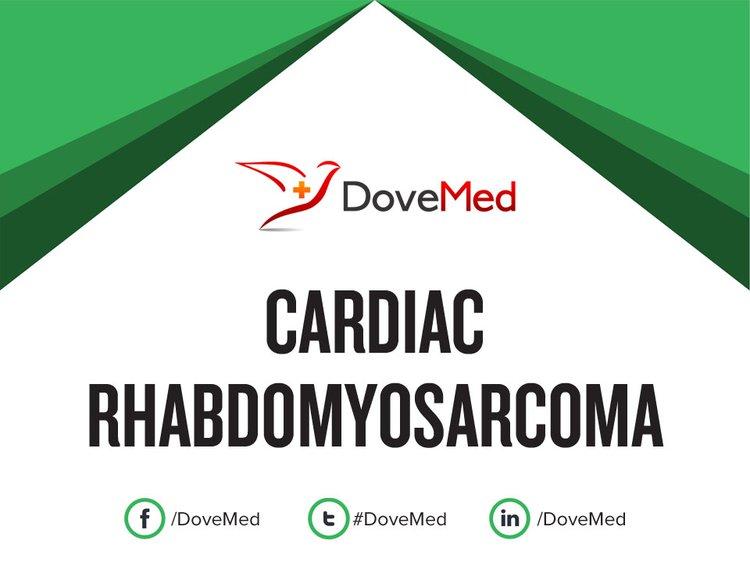 Cardiac Rhabdomyosarcoma