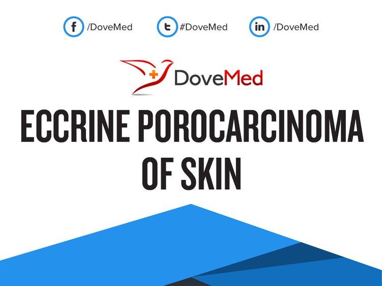 eccrine porocarcinoma of skin
