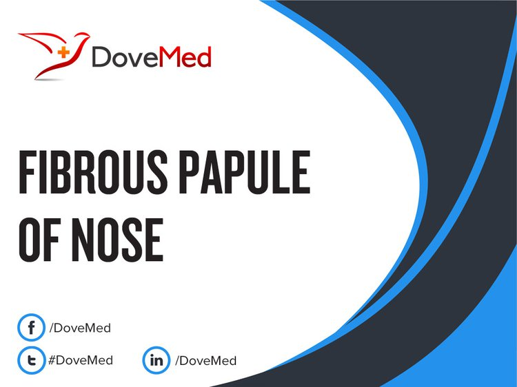 Fibrous Papule of Nose