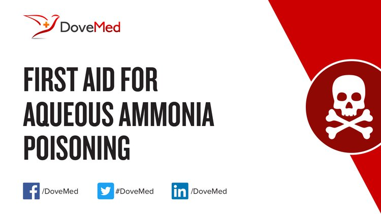 First Aid For Aqueous Ammonia Poisoning