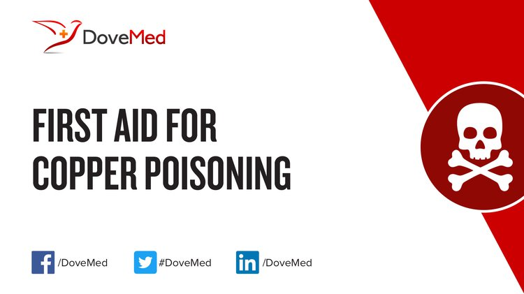 First Aid For Copper Poisoning
