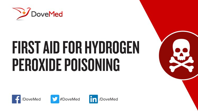 First Aid For Hydrogen Peroxide Poisoning