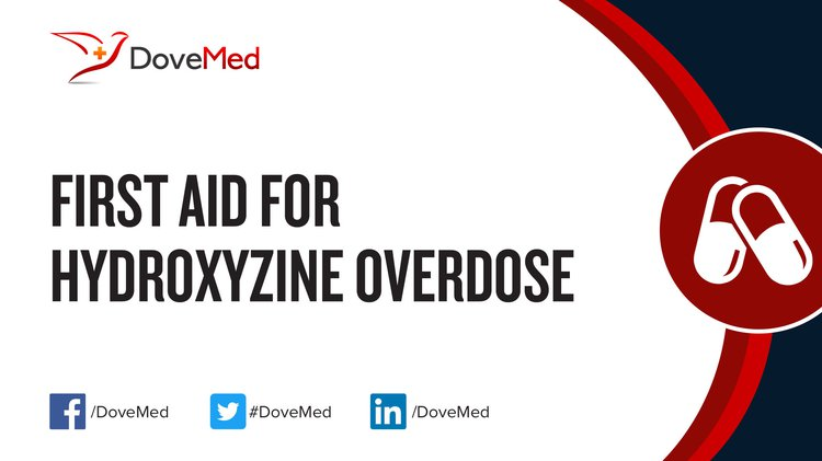First Aid for Hydroxyzine Overdose