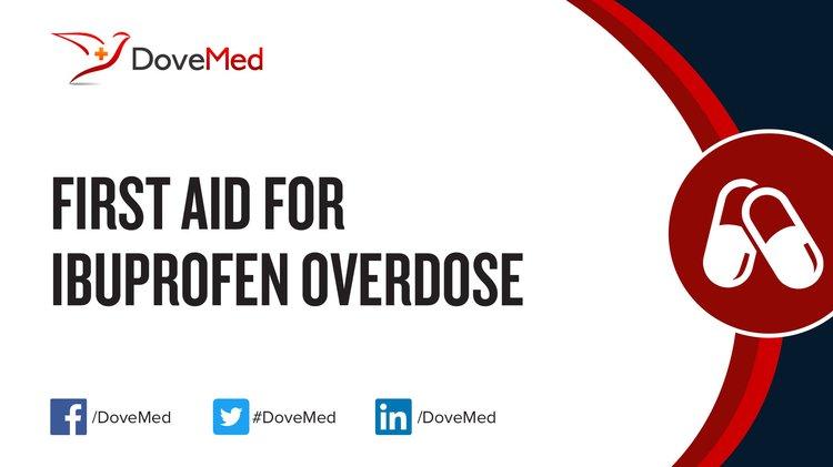 First Aid For Ibuprofen Overdose