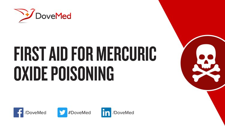 First Aid For Mercuric Oxide Poisoning