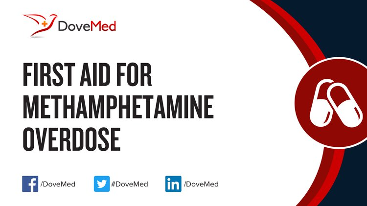 First Aid for Methamphetamine Overdose