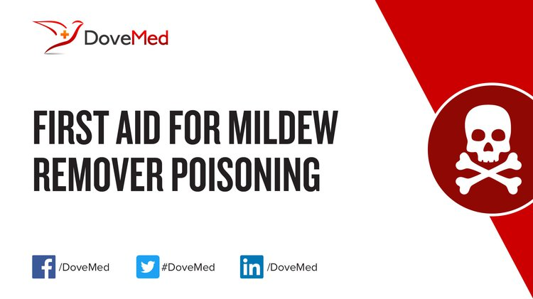 First Aid for Mildew Remover Poisoning