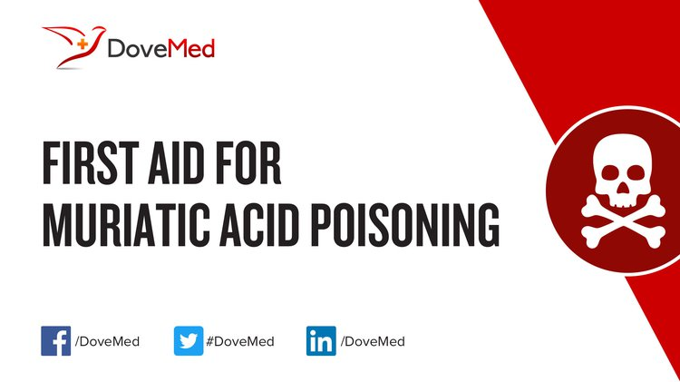 First Aid For Muriatic Acid Poisoning