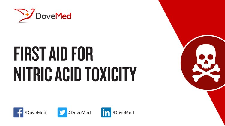 First Aid For Nitric Acid Toxicity