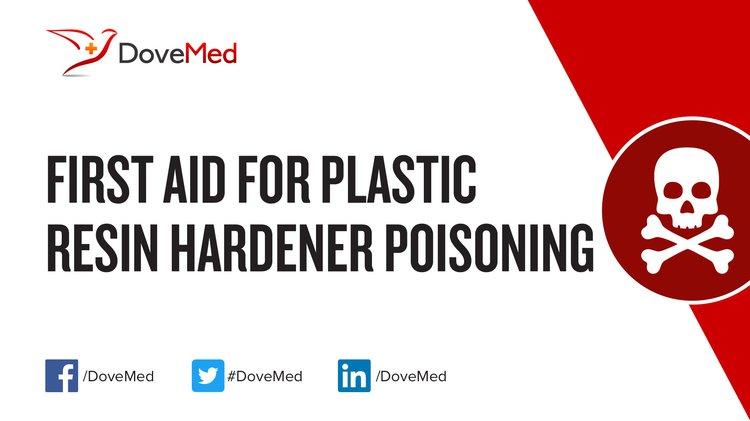 First Aid for Plastic Resin Hardener Poisoning