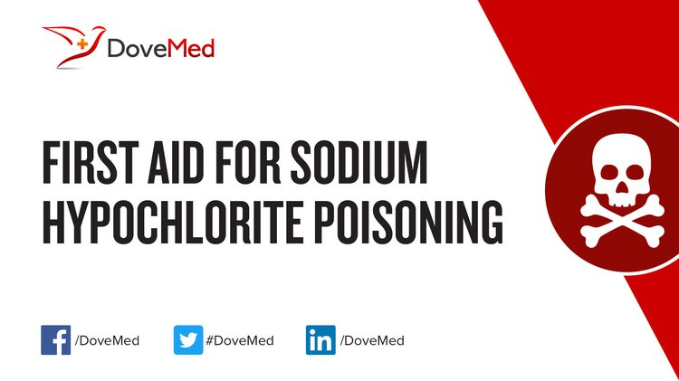 First Aid for Sodium Hypochlorite Poisoning
