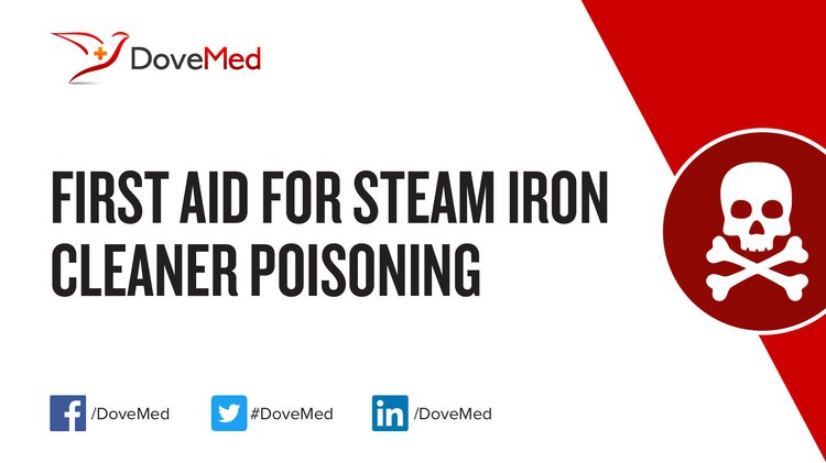 First Aid For Steam Iron Cleaner Poisoning
