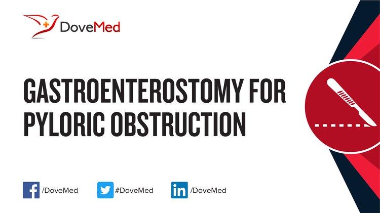 Gastroenterostomy for Pyloric Obstruction