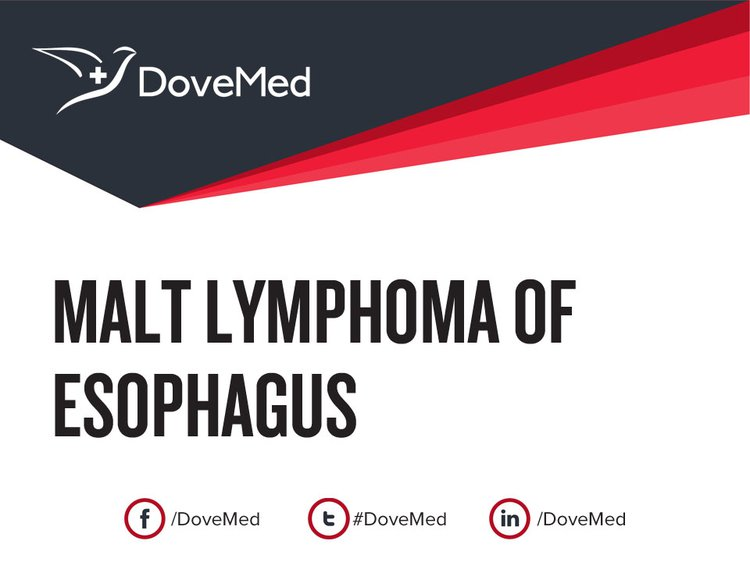 MALT Lymphoma of Esophagus