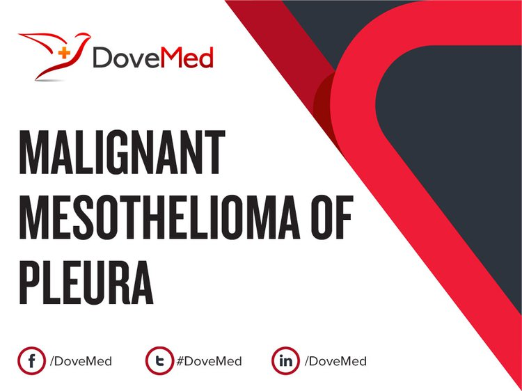 malignant mesothelioma of pleuramalignant mesothelioma of pleura may be associated with asbestos exposure (inhalation of asbestos dust or fibers), certain surgical procedures,