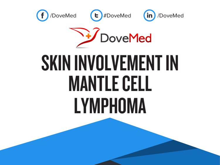 Skin Involvement in Mantle Cell Lymphoma