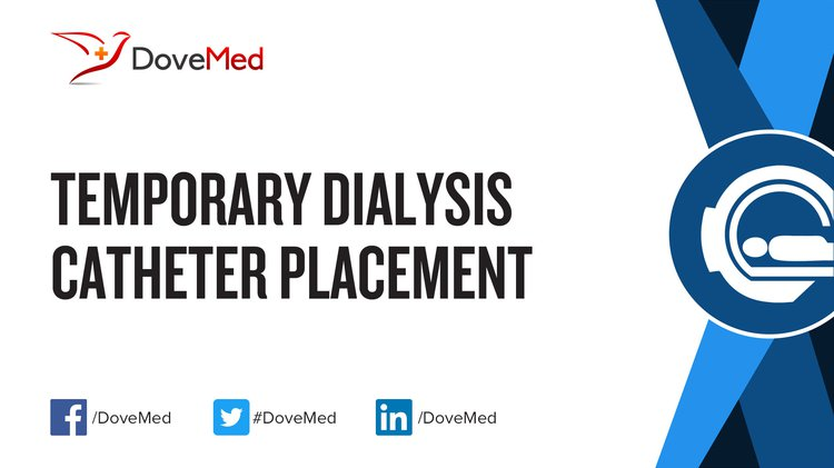 Temporary Dialysis Catheter Placement