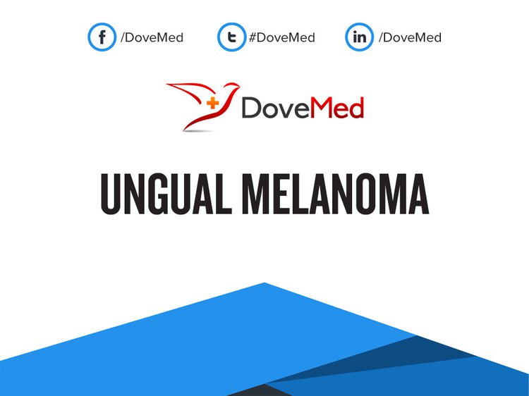 Ungual Melanoma