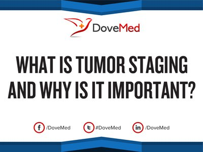 What is Tumor Staging and why is it important.
