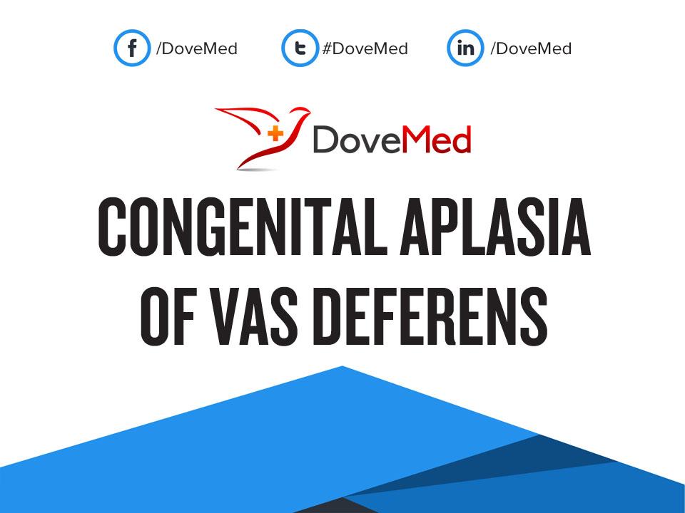 Congenital Aplasia Of Vas Deferens