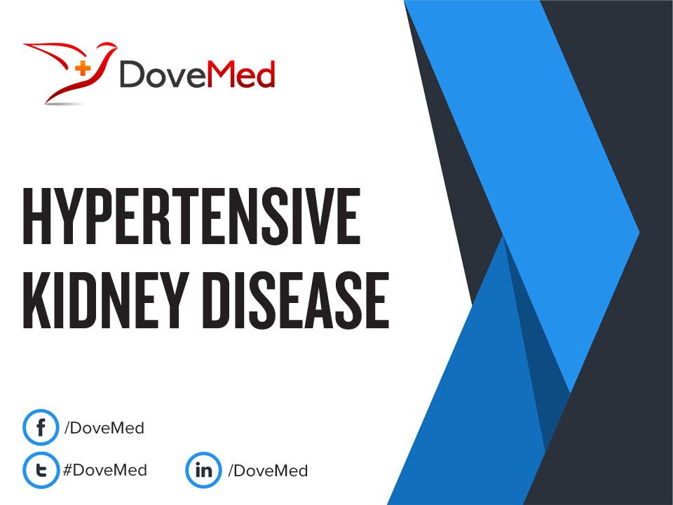 Hypertensive Kidney Disease